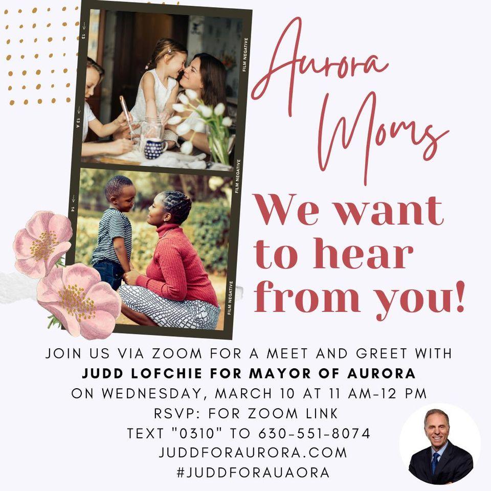 Aurora Mom's Meet Candidate Judd for Mayor of Aurora